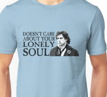 Who Cares About Your Lonely Soul?  Unisex T-Shirt