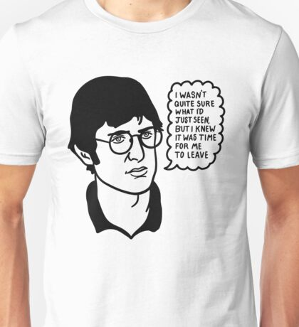 Theroux Wasn't Quite Unisex T-Shirt