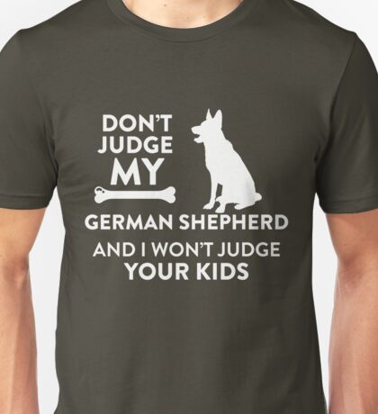 My German Shepherd Unisex T-Shirt