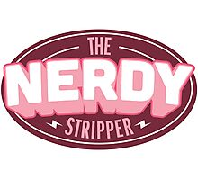 The Nerdy Stripper Badge Photographic Print