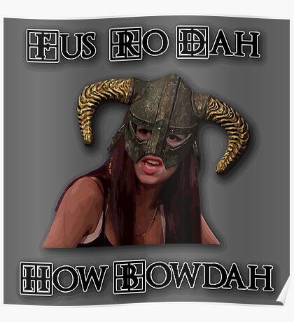 Skyrim Fus Ro Dah How Bowdah Cash Me Poster