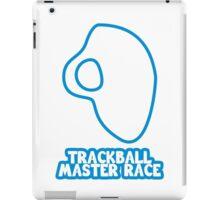 Trackball Master Race iPad Case/Skin