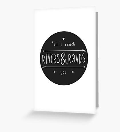 Rivers & Roads Greeting Card