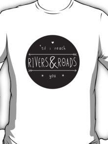 Rivers & Roads T-Shirt