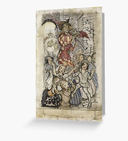 Arthur Rackham - The Pied Piper And The Children Greeting Card
