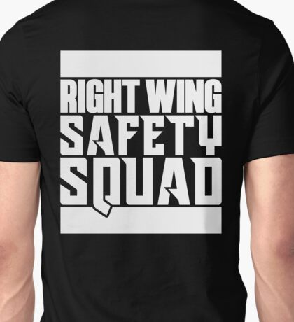 Right Wing Safety Squad Unisex T-Shirt