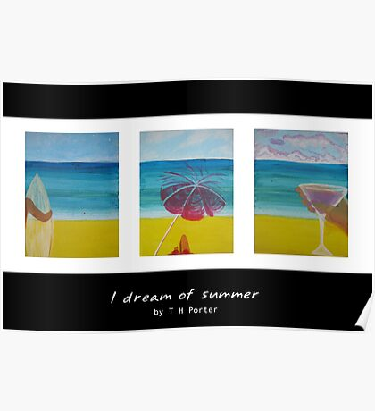 I dream of Summer Poster