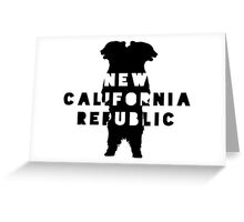 New California Republic  Greeting Card