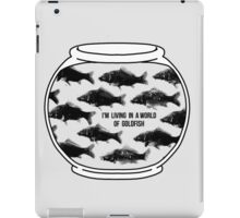 I'm living in a world of goldfish - Mycroft H iPad Case/Skin