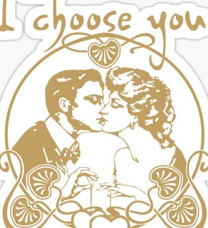 I Choose You Romantic Valentine's Day Sticker