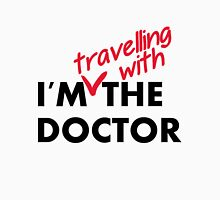 I'm (travelling with) the Doctor Unisex T-Shirt