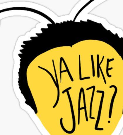 Ya Like Jazz?? Sticker