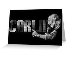 George Carlin - comedy legend Greeting Card