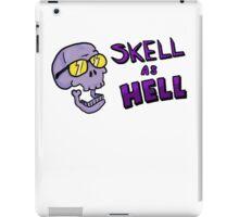 Skell as hell iPad Case/Skin