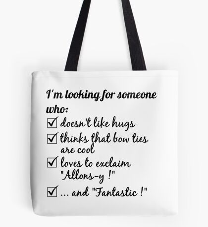Looking for the Doctor Tote Bag