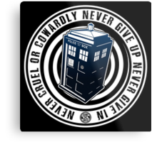 Never Cruel Or Cowardly - Doctor Who - Blue TARDIS Metal Print
