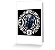 Never Cruel Or Cowardly - Doctor Who - Blue TARDIS Greeting Card
