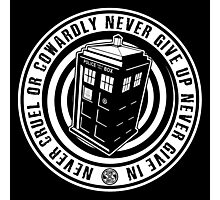 Never Cruel Or Cowardly - Doctor Who - Black TARDIS Photographic Print