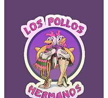 Los Pollos Hermanos by Catherine O'Hagan