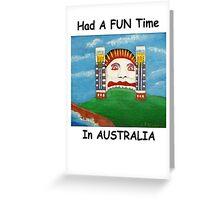 Had A FUN Time In AUSTRALIA (Card) Greeting Card