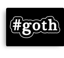 Goth - Hashtag - Black & White Canvas Print