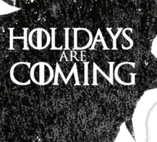 Thrones Christmas: Holidays are Coming Sticker