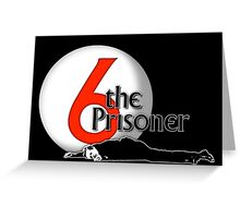 The Prisoner - Number Six - Be Seeing You - 6 Greeting Card