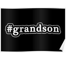 Grandson - Hashtag - Black & White Poster