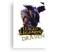 League of Draaaaaaaaaaven Canvas Print