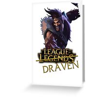 League of Draaaaaaaaaaven Greeting Card