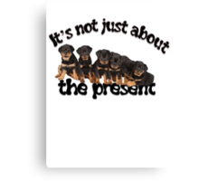 It's Not Just About The Present Greeting Card Canvas Print