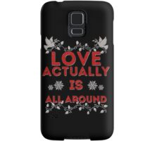 Love Actually is Samsung Galaxy Case/Skin