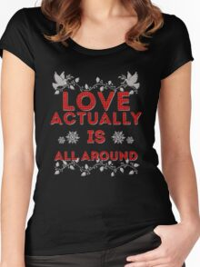 Love Actually is Women's Fitted Scoop T-Shirt
