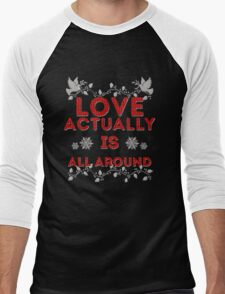 Love Actually is Men's Baseball ¾ T-Shirt
