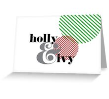 Christmas ampersand - holly & ivy Greeting Card