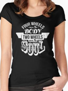 Two Wheels Move the Soul: White Women's Fitted Scoop T-Shirt