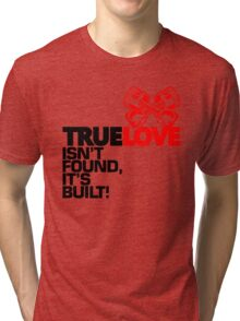 True Love (1) Tri-blend T-Shirt