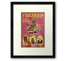 FREAKED! Art Print Framed Print