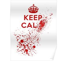 Keep Calm Blood Splatter Poster