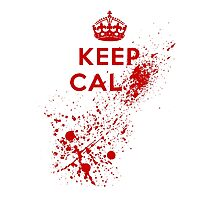Keep Calm Blood Splatter Photographic Print