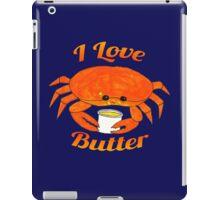 I Love Butter iPad Case/Skin