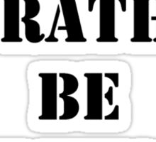 Right Now, I'd Rather Be Flying - Black Text Sticker