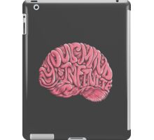Your Mind is Infinite iPad Case/Skin