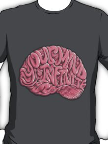 Your Mind is Infinite T-Shirt
