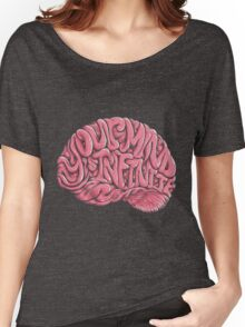 Your Mind is Infinite Women's Relaxed Fit T-Shirt