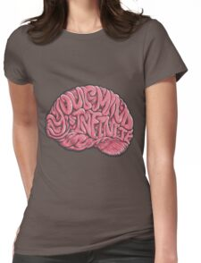Your Mind is Infinite Womens Fitted T-Shirt