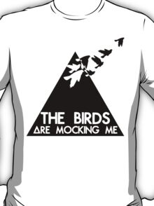 Mocking Birds T-Shirt