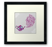 Tea is Good Framed Print