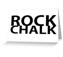 Rock Chalk Jayhawk Greeting Card