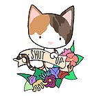 Calico Cat, SHUT UP! by Bantambb